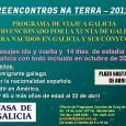 CAMPAMENTOS Y CAMPOS DE TRABAJO PROGRAMA PROMOVIDO POR LA XUNTA DE GALICIA REQUISITOS: • Ser gallego, hijo o nieto de gallego con nacionalidad española • Tener entre 14 y 20 […]